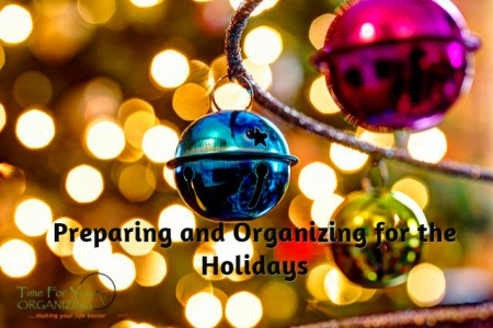 Preparing and Organizing for the Holidays
